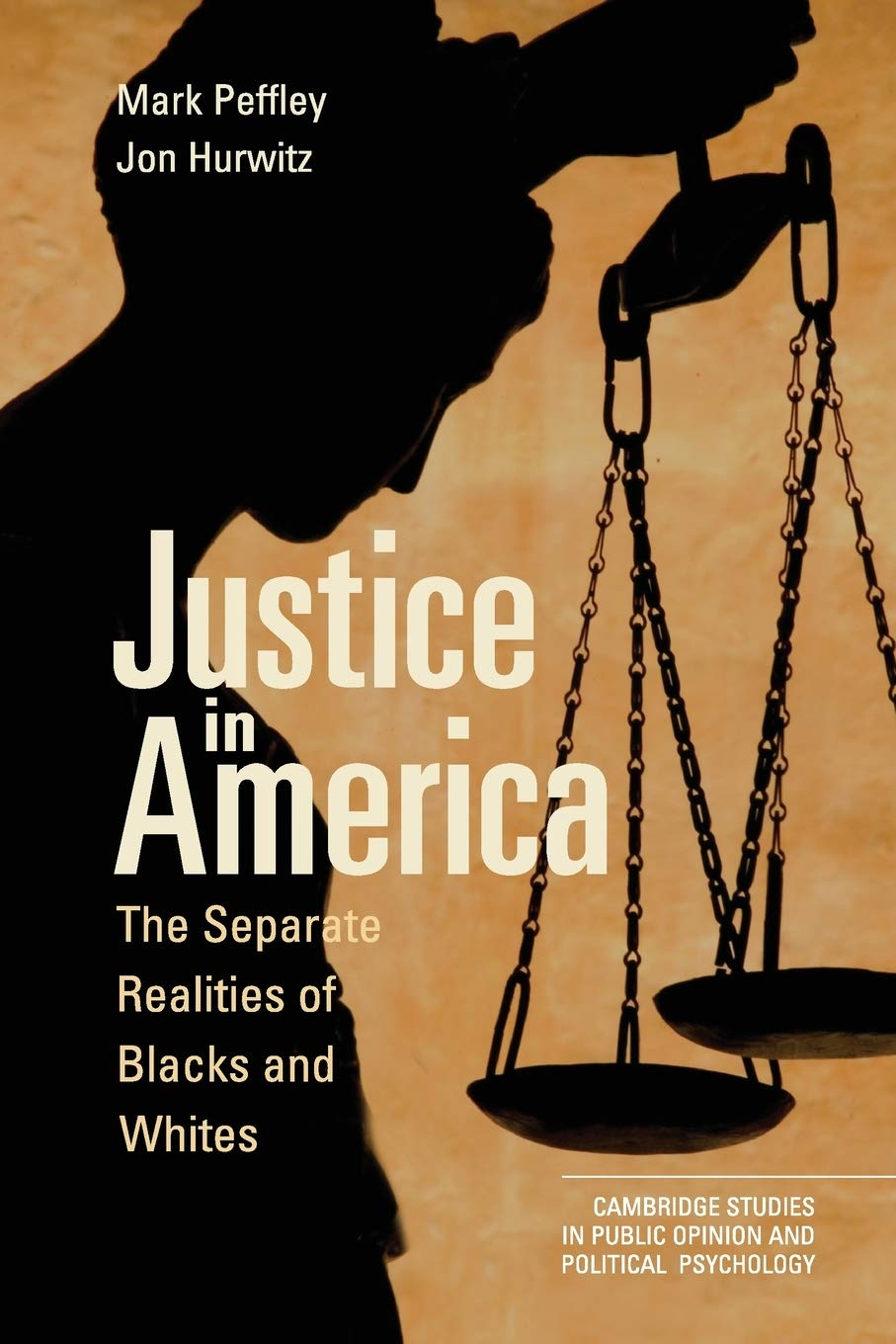 book cover: Justice in America : the separate realities of blacks and whites