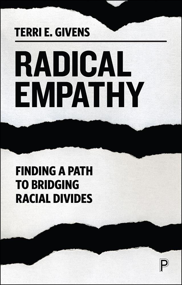 Radical Empathy : Finding a Path to Bridging Racial Divides