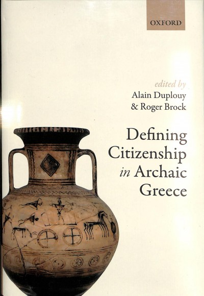 Book cover: Defining Citizenship in Archaic Greece