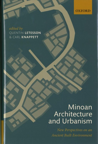 Book cover: Minoan Architecture and Urbanism: New Perspectives on an Ancient Built Environment.