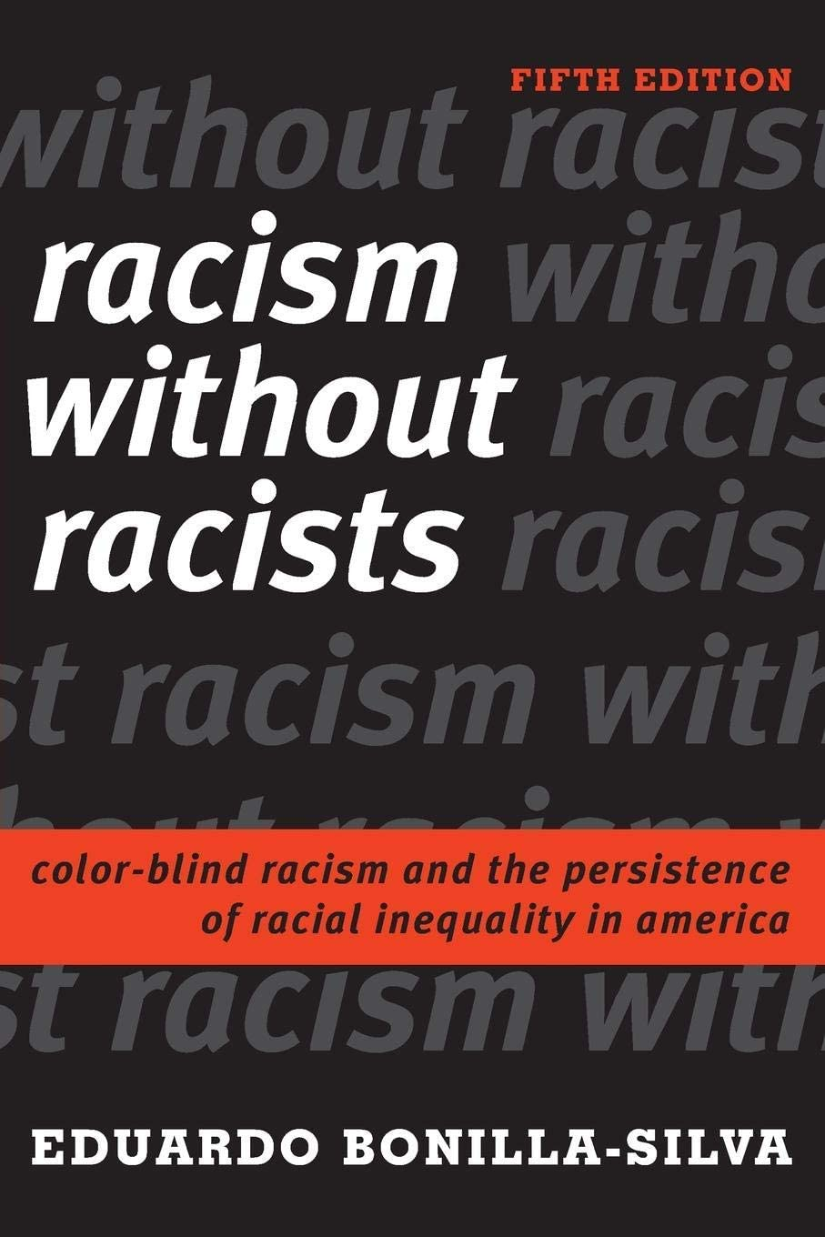 book cover: Racism without Racists: Color-Blind Racism