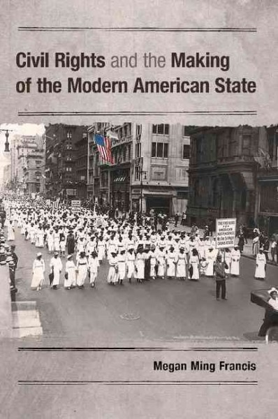 book cover: Civil Rights and the Making of the Modern American State