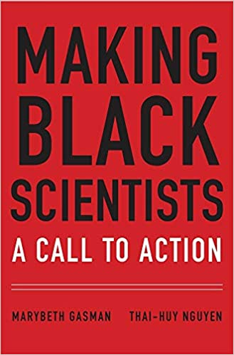 book cover: Making Black Scientists : a Call to Action