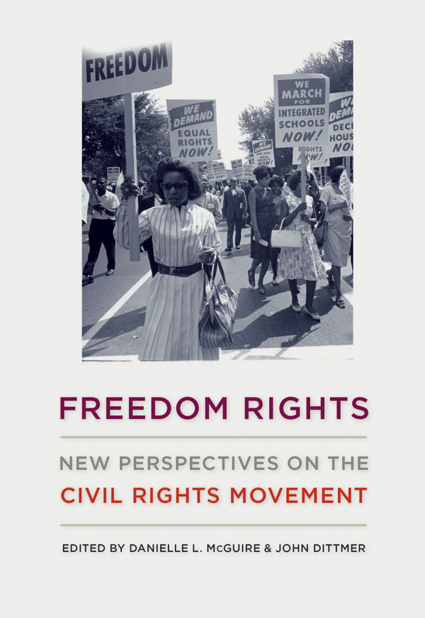 book cover: Freedom Rights: New Perspectives on the Civil Rights Movement
