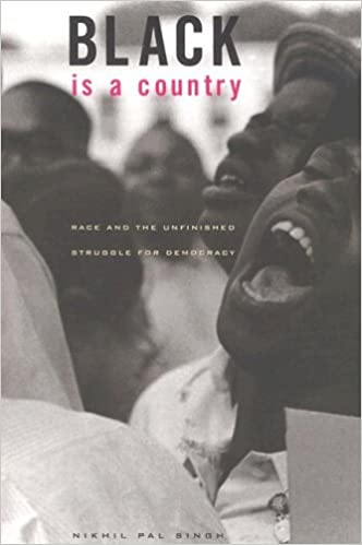 book cover: Black is a Country: Race and the Unfinished Struggle for Democracy