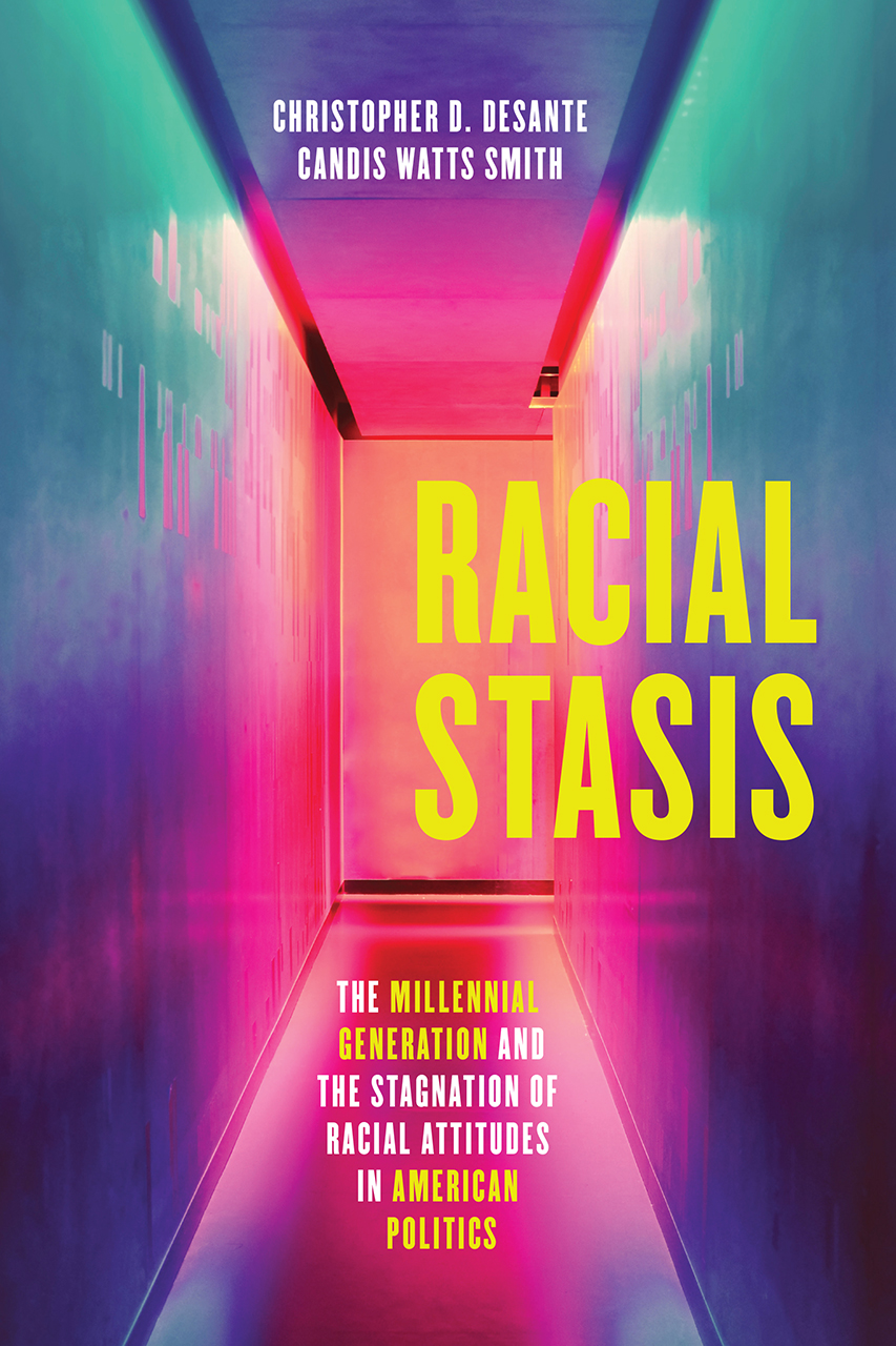 book cover: Racial Stasis: The Millennial Generation and the Stagnation of Racial Attitudes in American Politics