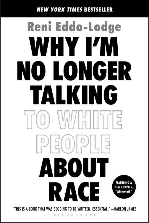 book cover: Why I'm No Longer Talking to White People About Race
