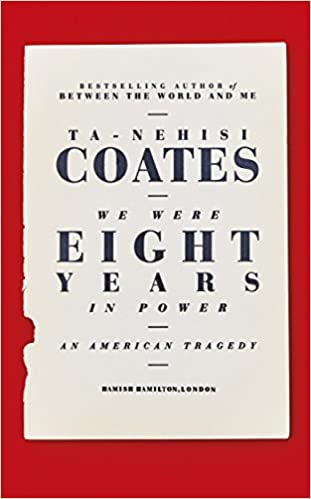 book cover: We Were Eight Years in Power: An American Tragedy