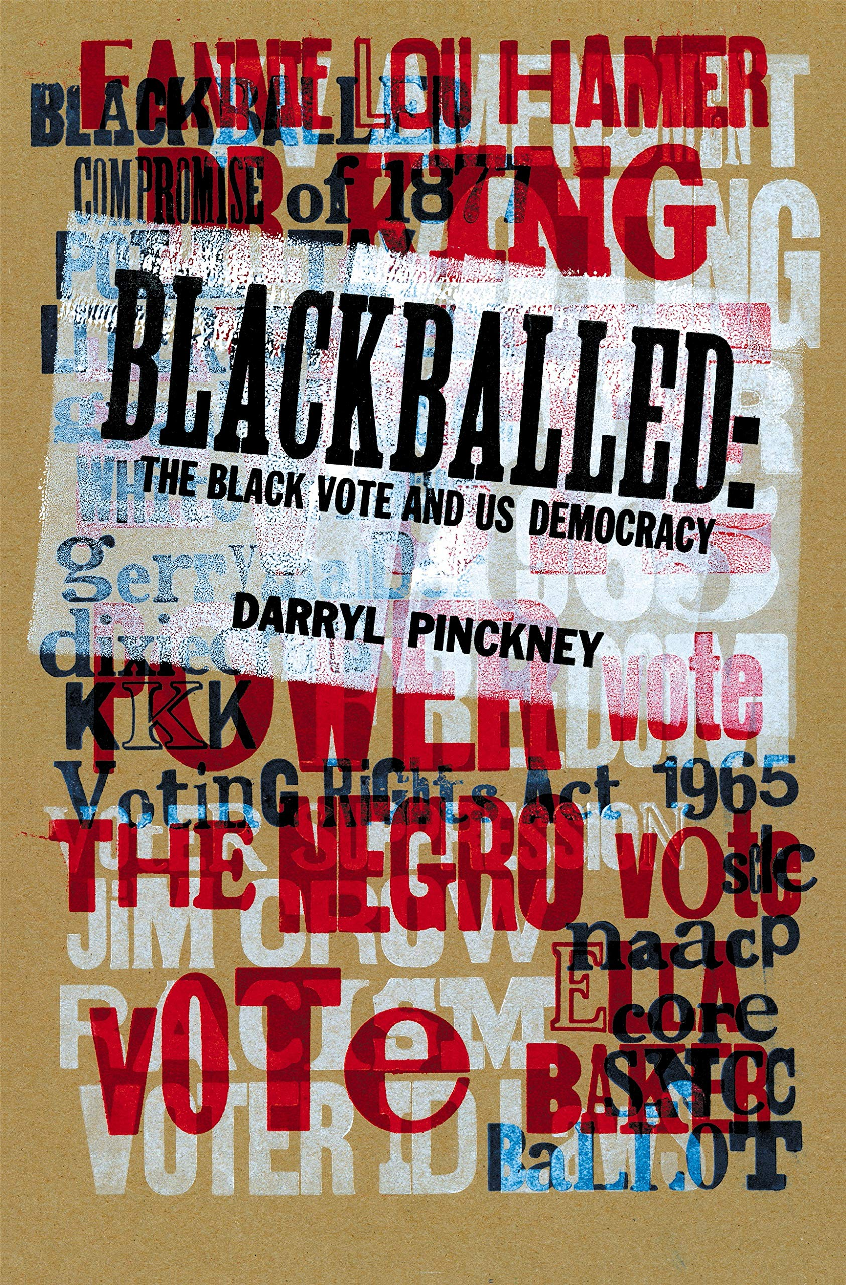 book cover: Blackballed: The Black Vote and US Democracy