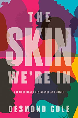 book cover: The Skin We're in : a Year of Black Resistance and Power