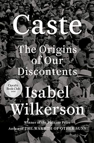 book cover: Caste : the Origins of Our Discontents