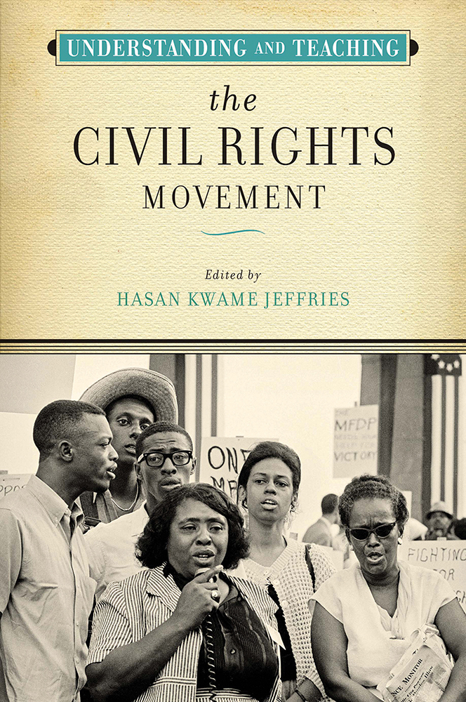 book cover: Understanding and Teaching the Civil Rights Movement