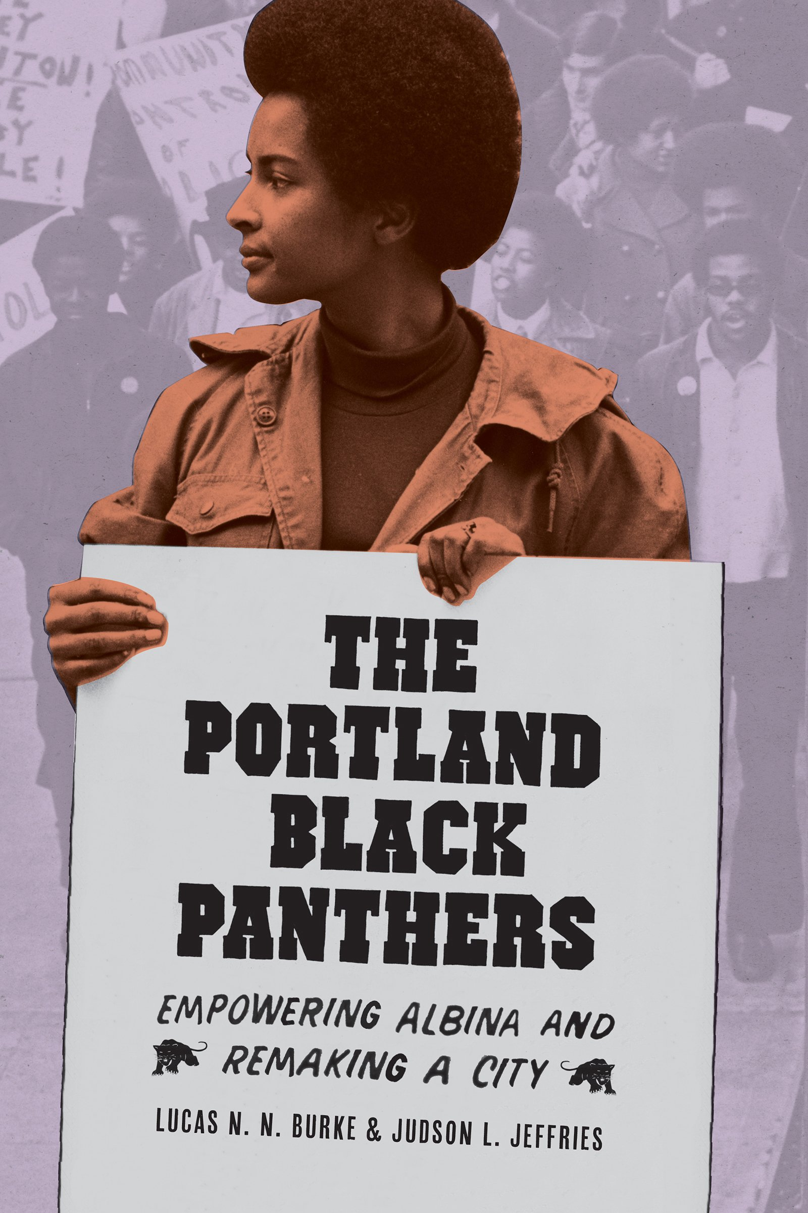 book cover: Portland Black Panthers: Empowering Albina and Remaking a City