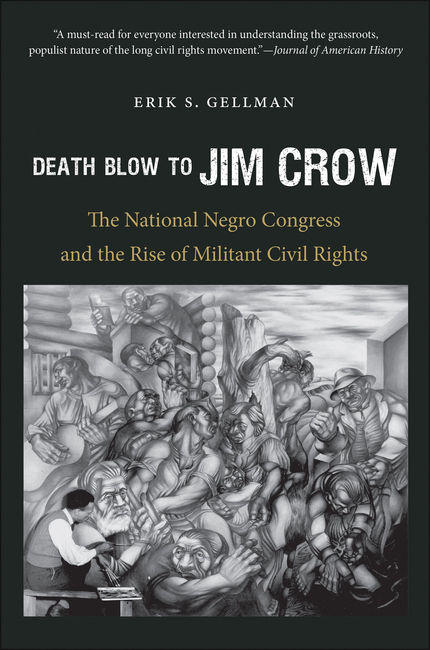 book cover: Death Blow to Jim Crow: The National Negro Congress and the Rise of Militant Civil Rights