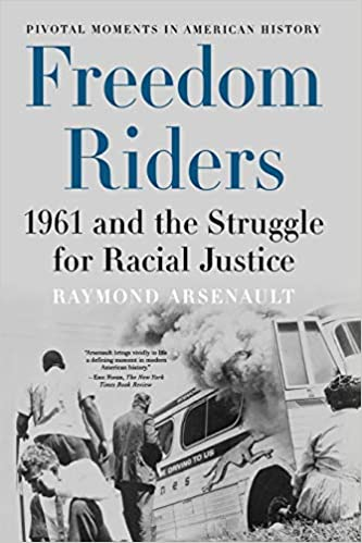 book cover: Freedom Riders: 1961 and the Struggle for Racial Justice