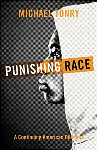 book cover: Punishing Race: A Continuing American Dilemma