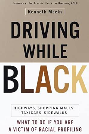 book cover: Driving While Black : Highways, Shopping Malls, Taxicabs, Sidewalks : How to Fight Back If You Are a Victims of Racial Profiling