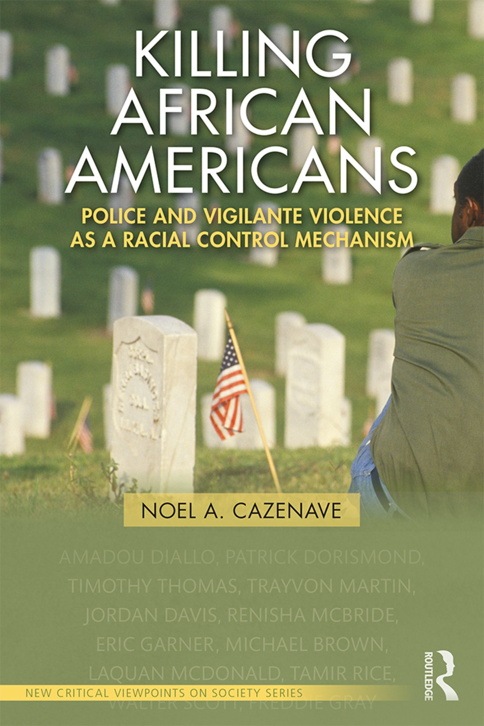 book cover: Killing African Americans : Police and Vigilante Violence as a Racial Control Mechanism
