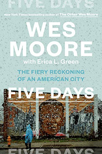 book cover: Five Days : the Fiery Reckoning of an American City