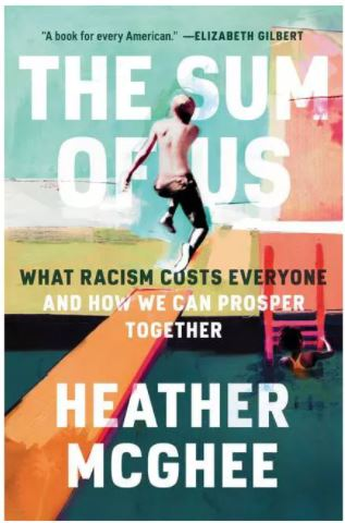 book cover: Sum of Us: What Racisim Costs Everyone