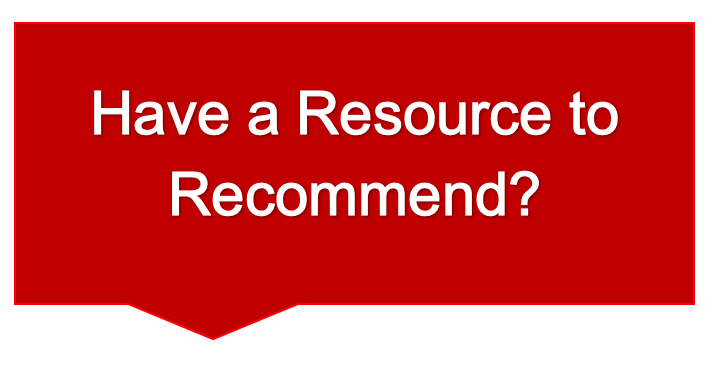 Red text bubble with white text reading: Have a resource to recommend?