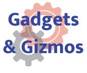 Gadgets & Gizmos