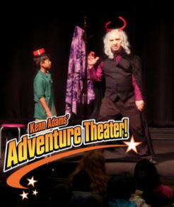 Kenn Adams Adventure Theater!