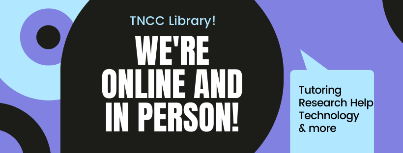 TNCC Library Online and In Person