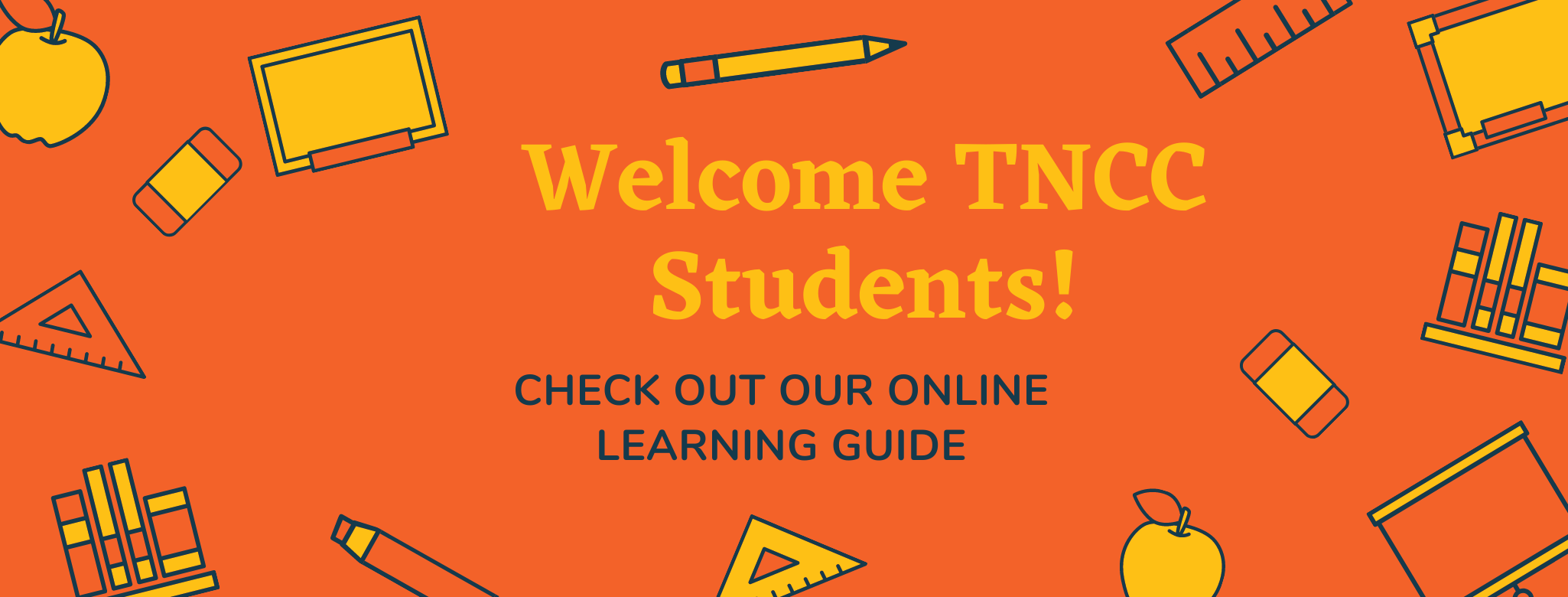 Welcome TNCC Students