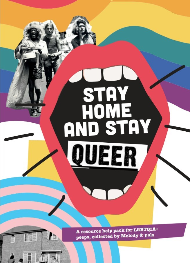 stay home and stay queer zine cover: rainbow, stonewall rioters, open mouth