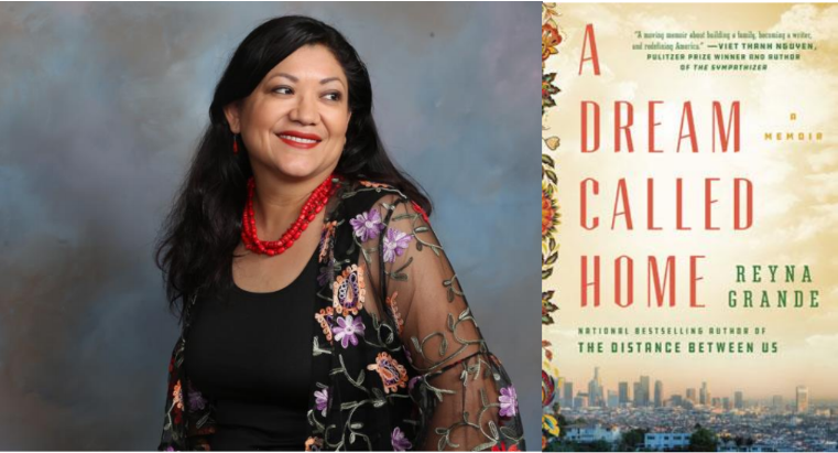 Author Reyna Grande and her book A Dream Called Home