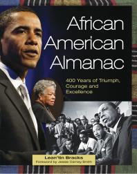 Book cover image of African American almanac: 400 years of triumph, courage and excellence