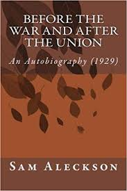 Book cover image of Before the war and after the Union : an autobiography