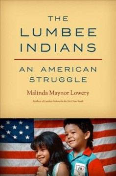 Book cover image of The Lumbee Indians: an American struggle