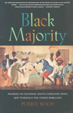 Cover image: Black majority : Negroes in colonial South Carolina from 1670 through the Stono Rebellion