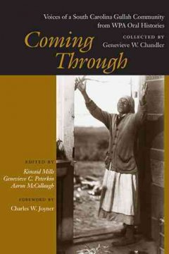 Cover image: Coming through: voices of a South Carolina Gullah community from WPA oral histories