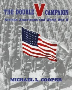 Cover image: The double V campaign : African Americans and World War II