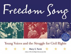 Book cover image of Freedom song : young voices and the struggle for civil rights