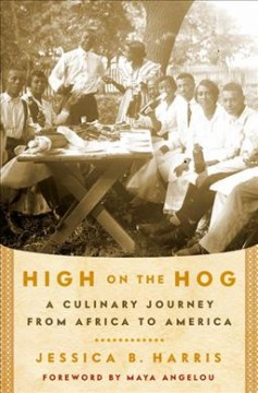 Book cover image of High on the hog : a culinary journey from Africa to America