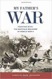 Cover image: My Father's War : Fighting with the Buffalo Soldiers in World War II