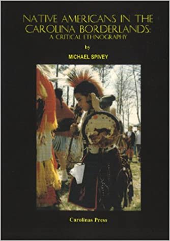 Book cover image of Native Americans in the Carolina Borderlands : a critical ethnography