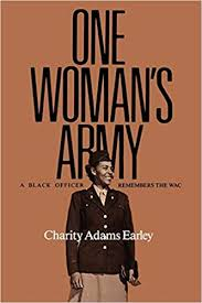 Cover image: One woman's Army : a Black officer remembers the WAC