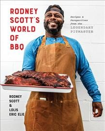 Book cover image of Rodney Scott's world of BBQ : every day is a good day