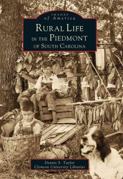 Book cover image of Rural life in the piedmont of South Carolina