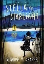 Cover image: Stella by starlight / Sharon M. Draper.