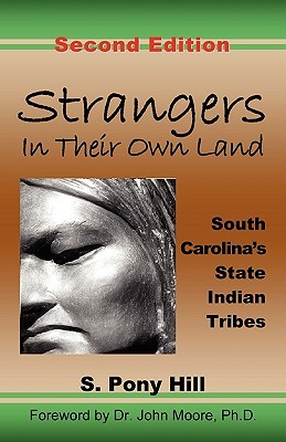 Book cover image of Strangers in their own land: South Carolina's state Indian tribes