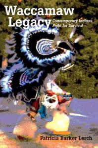 Book cover image of Waccamaw Legacy: Contemporary Indians Fight for Survival