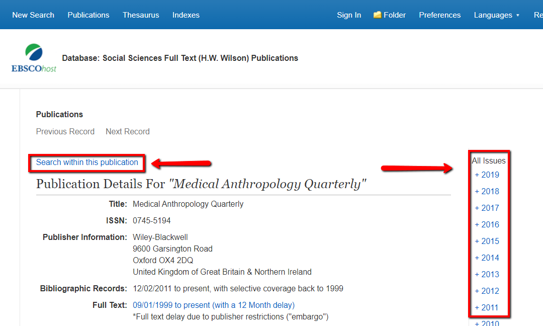 "The journal landing page for Medical Anthropology Quarterly in the database Social Sciences Full Text. The ""search within this publication link"" on the top left is highlighted. On the right side, the list of issues is also highlighted."