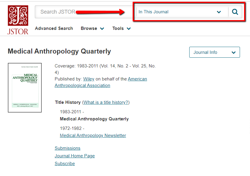 "The landing page for Medical Anthropology Quarterly in the database JSTOR. Next to the search bar at the top of the page, the drop down menu has been changed to ""In This Journal."""