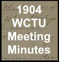 1904 WCTU Meeting Minutes